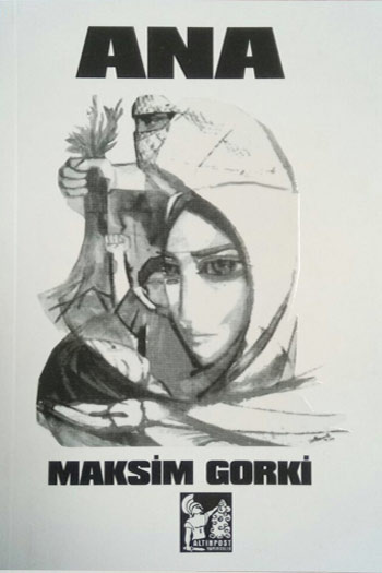 Ana Maksim Gorki Altin Post Yayincilik