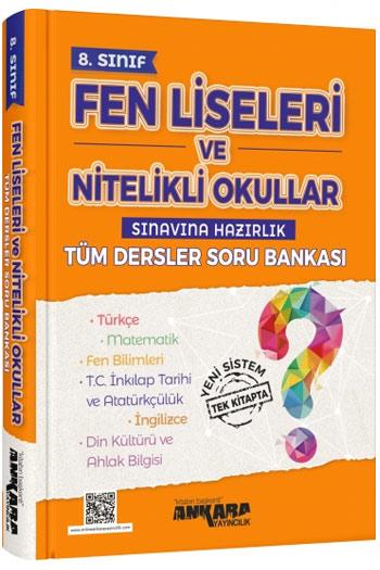 Ankara Yayincilik 8. Sinif Fen Liseleri ve Nitelikli Okullar Sinavina Hazirlik Tüm Dersler Soru Bankasi