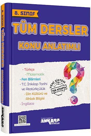 Ankara Yayincilik 8. Sinif Tüm Dersler Konu Anlatimli