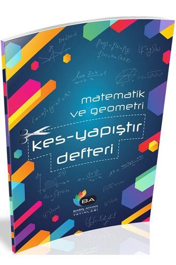 Baris Ayhan Yayinlari YKS 1. Oturum TYT Matematik Geometri Kes Yapistir Defteri