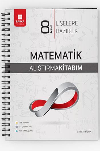 Baska Yayincilik 8.Sinif Liselere Hazirlik Matematik Alistirma Kitabim