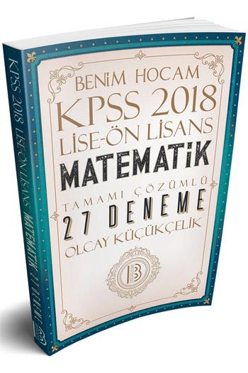 Benim Hocam Yayinlari 2018 KPSS Lise Önlisans Matematik Tamami Çözümlü 27 Deneme