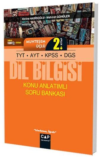 Çap Yayinlari TYT-AYT-KPSS-DGS Dil Bilgisi Muhtesem Üçlü 2. Kitap Konu Anlatimli Soru Bankasi