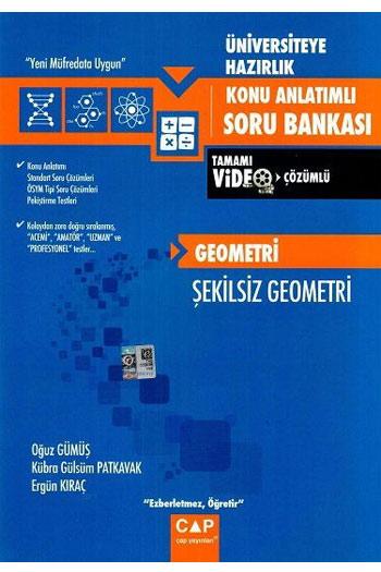 Çap Yayinlari Üniversiteye Hazirlik Geometri - Sekilsiz Geometri Tamami Video Çözümlü Konu Anlatimli Soru Bankasi