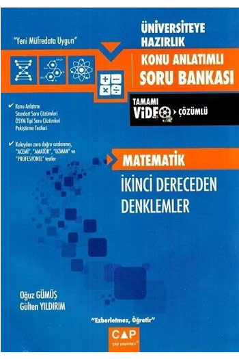 Çap Yayinlari Üniversiteye Hazirlik Matematik Ikinci Dereceden Denklemler Konu Anlatimli Soru Bankasi