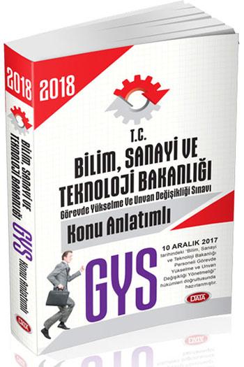 Data Yayinlari 2018 GYS T.C. Bilim Sanayi ve Teknoloji Bakanligi Konu Anlatimli