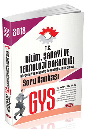 Data Yayinlari 2018 GYS T.C. Bilim Sanayi ve Teknoloji Bakanligi Soru Bankasi