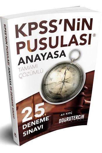 Dogru Tercih Yayinlari - 2018 KPSS'nin Pusulasi Anayasa 25 Çözümlü Deneme