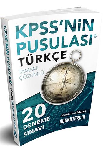 Dogru Tercih Yayinlari - 2018 KPSS'nin Pusulasi Türkçe 20 Çözümlü Deneme