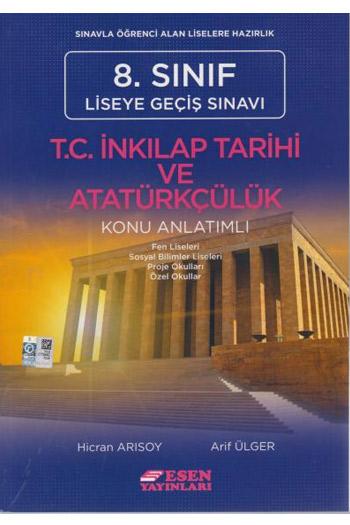 Esen Yayinlari 8. Sinif LGS T.C. Inkilap Tarihi ve Atatürkçülük Konu Anlatimli
