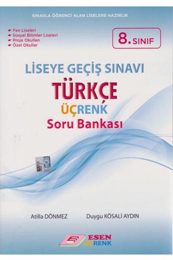 Esen Yayinlari 8. Sinif LGS Türkçe Üçrenk Soru Bankasi