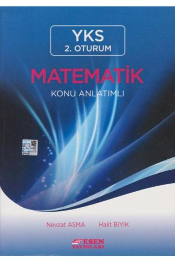 Esen Yayinlari YKS 2. Oturum Matematik Konu Anlatimli