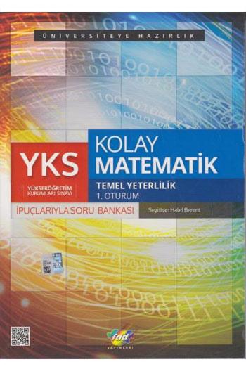 FDD Yayinlari YKS 1. Oturum Kolay Matematik Ipuçlariyla Soru Bankasi