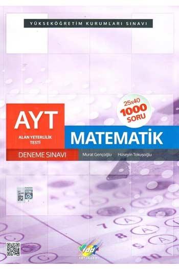 FDD Yayinlari YKS 2. Oturum AYT Matematik 25x40 Deneme Sinavi