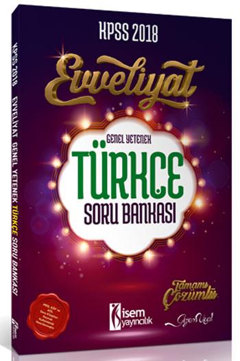 Isem Yayincilik 2018 KPSS Evveliyat Genel Kültür Türkçe Soru Bankasi