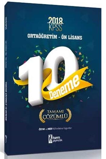 Isem Yayincilik 2018 KPSS Ortaögretim Ön Lisans Tamami Çözümlü 10 Deneme