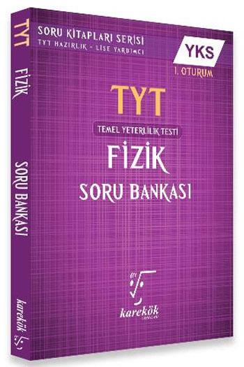 Karekök Yayinlari YKS 1. Oturum TYT Fizik Soru Bankasi