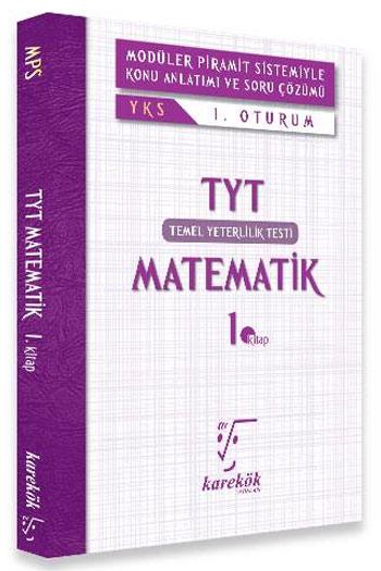 Karekök Yayinlari YKS Temel Yeterlilik Testi 1.Oturum Matematik Konu Anlatimli 1.Kitap