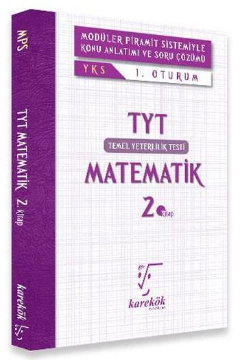 Karekök Yayinlari YKS Temel Yeterlilik Testi 1.Oturum Matematik Konu Anlatimli 2.Kitap