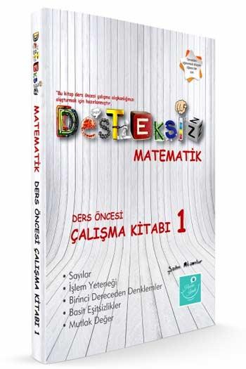 Kartezyen Yayinlari Desteksiz Matematik Ders Öncesi Çalisma Kitabi-1