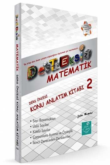 Kartezyen Yayinlari Desteksiz Matematik Ders Öncesi Konu Anlatim Kitabi-2