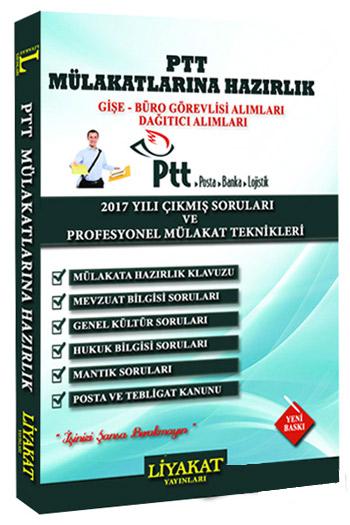 Liyakat Yayinlari PTT Mülakatlarina Hazirlik 2017 Yili Çikmis Sorular ve Profesyonel Mülakat Teknikleri