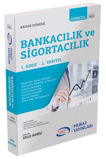 Murat Yayinlari 1. Sinif 2. Yariyil Bankacilik ve Sigortacilik Kod 7821