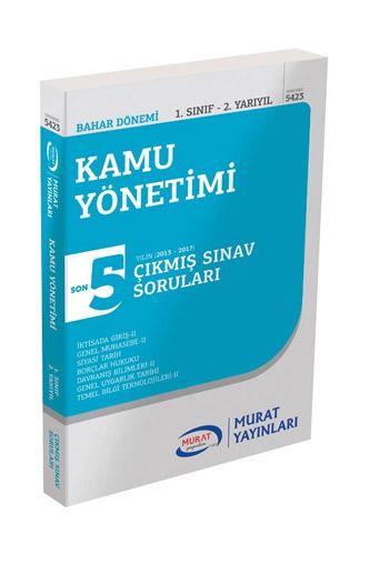 Murat Yayinlari 1. Sinif 2. Yariyil Kamu Yönetimi Son 5 Yil Çikmis Sinav Sorulari Kod 5423