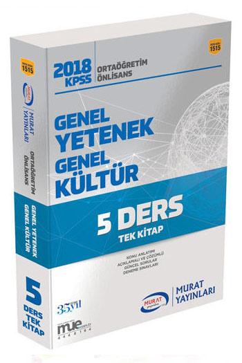Murat Yayinlari 2018 KPSS Ortaögretim Ön Lisans Genel Yetenek Genel Kültür 5 Ders Tek Kitap