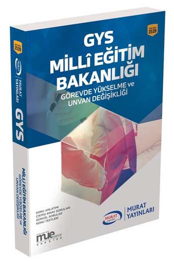 Murat Yayinlari GYS Milli Egitim Bakanligi Görevde Yükselme ve Unvan Degisikligi Kitabi