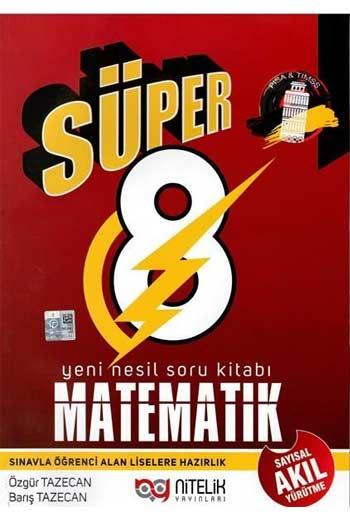 Nitelik Yayinlari 8. Sinif Süper Matematik Yeni Nesil Soru Kitabi