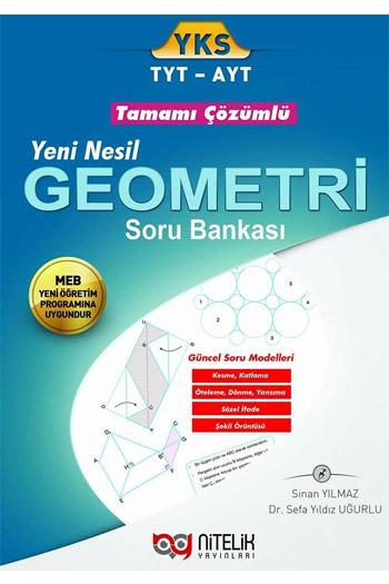 Nitelik Yayinlari YKS 1. ve 2. Oturum TYT AYT Yeni Nesil Geometri Tamami Çözümlü Soru Bankasi