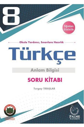 Palme Yayinlari 8. Sinif Türkçe Anlam Bilgisi Soru Kitabi