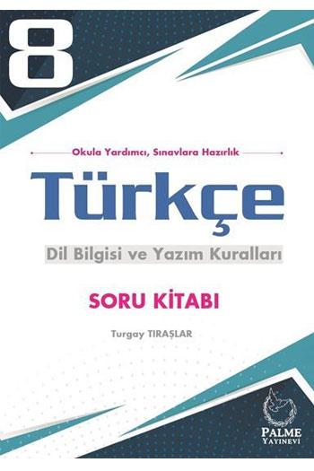 Palme Yayinlari 8. Sinif Türkçe Dil Bilgisi ve Yazim Kurallari Soru Kitabi