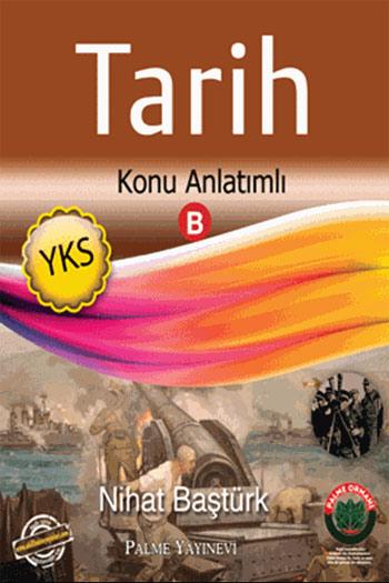 Palme Yayinlari YKS Tarih Konu Anlatimli B Kitabi