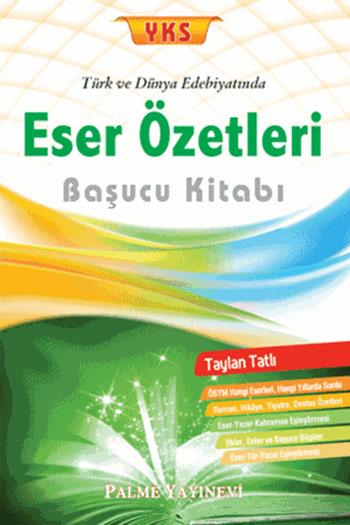 Palme Yayinlari YKS Türk ve Dünya Edebiyatinda Eser Özetleri Basucu Kitabi