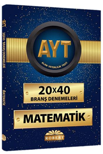 Robert Yayinlari AYT Matematik 20x40 Brans Denemeleri