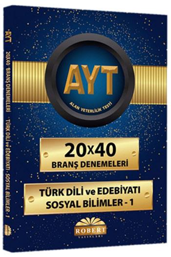 Robert Yayinlari AYT Türk Dili ve Edebiyati-Sosyal Bilimler-1 20x40 Brans Denemeleri