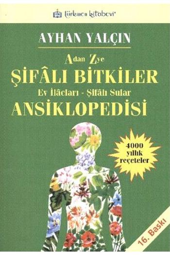 Türkmen Kitabevi A'dan Z'ye Sifali Bitkiler Ansiklopedisi