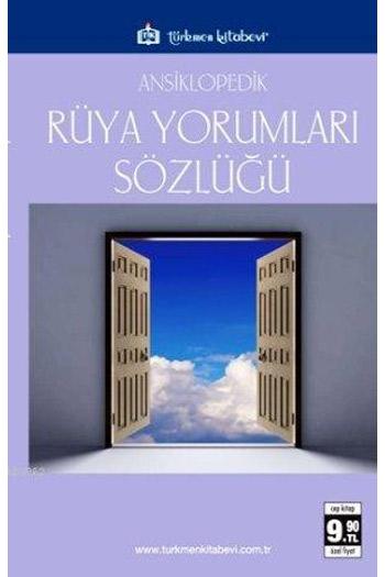 Türkmen Kitabevi Ansiklopedik Rüya Yorumlari Sözlügü