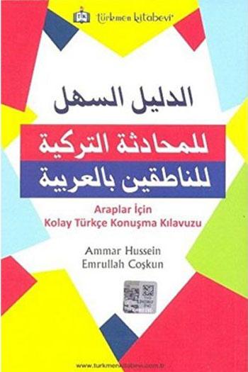 Türkmen Kitabevi Araplar Için Kolay Türkçe Konusma Kilavuzu