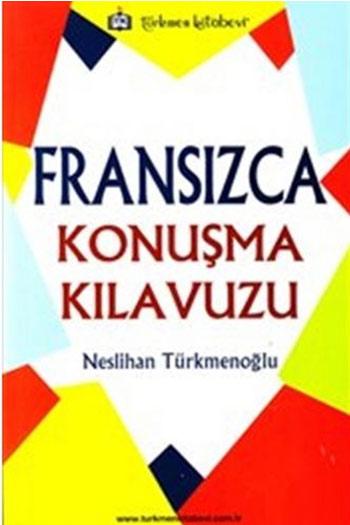 Türkmen Kitabevi Fransizca Konusma Kilavuzu