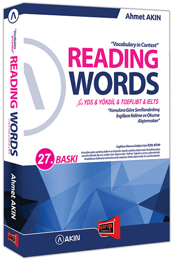 Akin Dil & Yargi Yayinlari Reading Words for YDS YÖKDIL TOEFL IBT IELTS 27. Baski