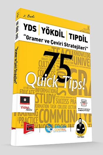 Yargi Yayinlari YDS - YÖKDIL - TIPDIL Gramer ve Çeviri Stratejileri 75 QUICK TIPS 2. Baski