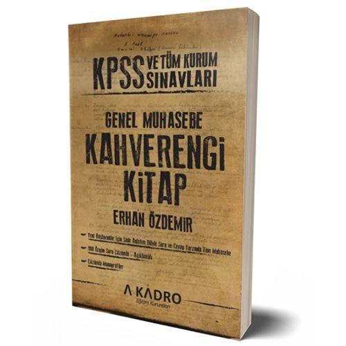 A Kadro Yayinlari 2017 KPSS ve Tüm Kurum Sinavlari Için Genel Muhasebe Kahverengi Kitap