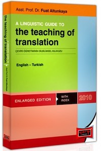 A Linguistic Guide To The Teaching Of Translation English - Turkish