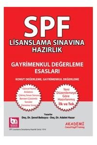Akademi Consulting ve Training Yayinlari SPF Lisanslama Sinavlarina Hazirlik Gayrimenkul Degerleme Esaslari