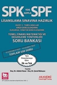 Akademi Egitim SPF Lisanslama Sinavlarina Hazirlik Temel Finans Matematigi ve Degerleme Yöntemleri Soru Bankasi