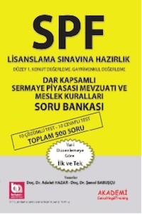 Akademi Yayinlari SPF Lisanslama Sinavlarina Hazirlik Dar Kapsamli Sermaye Piyasasi Mevzuati Soru Bankasi