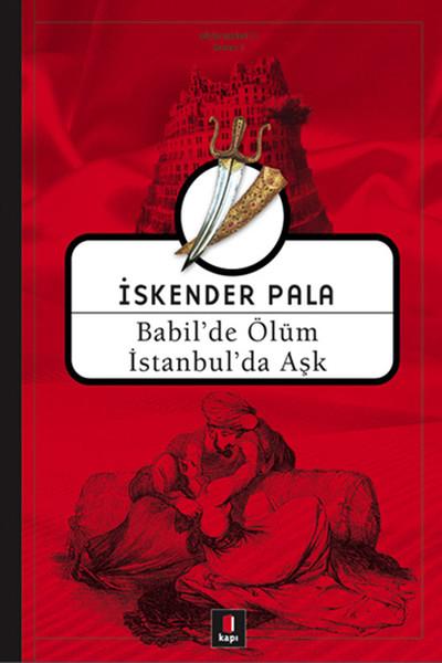 Babilde Ölüm Istanbulda Ask Kapi Yayinlari